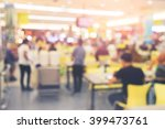 blurred background at... | Shutterstock . vector #399473761