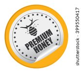 yellow circle premium honey... | Shutterstock . vector #399550417
