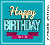 happy birthday design  | Shutterstock .eps vector #399551407