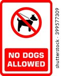 no dogs allowed. sign