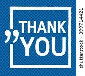 thank you lettering... | Shutterstock .eps vector #399714421