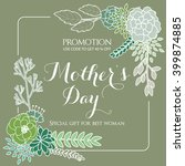promotion for  mothers day.... | Shutterstock .eps vector #399874885