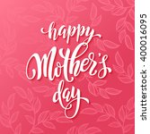 mothers day vector greeting... | Shutterstock .eps vector #400016095
