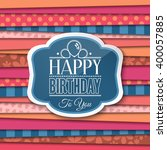 happy birthday greetings with... | Shutterstock .eps vector #400057885