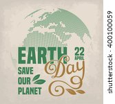 earth day poster template. hand ... | Shutterstock .eps vector #400100059