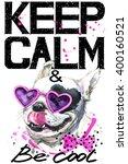 Keep Calm. Dog.  Keep Calm And...