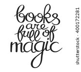 books are full of magic. hand... | Shutterstock .eps vector #400172281