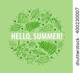 set of summer leaves arranged...   Shutterstock .eps vector #400230007