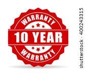 10 years warranty icon  vector... | Shutterstock .eps vector #400243315