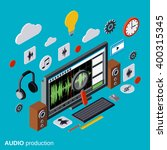 audio production  montage  flat ... | Shutterstock .eps vector #400315345