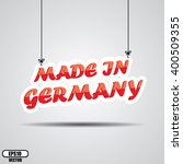 made in germany sign hanging on ... | Shutterstock .eps vector #400509355
