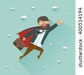 office superman flying to... | Shutterstock .eps vector #400514194