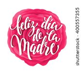 mothers day vector greeting... | Shutterstock .eps vector #400557355