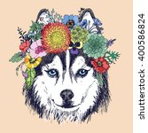 husky hippie and flowers. dog... | Shutterstock .eps vector #400586824