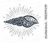 hand drawn vintage label  retro ... | Shutterstock .eps vector #400599199