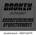 set of broken letters grey... | Shutterstock .eps vector #400716979
