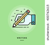 hand holding pencil and writing ... | Shutterstock .eps vector #400762615