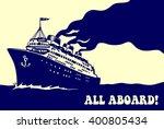 all aboard  vintage steam... | Shutterstock .eps vector #400805434