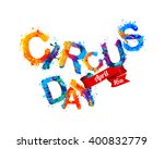 circus day. april 16 | Shutterstock .eps vector #400832779