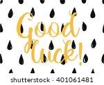 good luck inscription. greeting ... | Shutterstock .eps vector #401061481