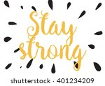 stay strong motivational... | Shutterstock .eps vector #401234209