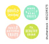set of smoothie drink badges.... | Shutterstock .eps vector #401239375