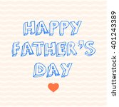 happy fathers day background.... | Shutterstock .eps vector #401243389