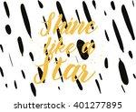 shine like a star inspirational ...   Shutterstock .eps vector #401277895
