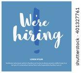 we're hiring vector design... | Shutterstock .eps vector #401327761