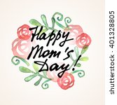 happy mom day freehand... | Shutterstock .eps vector #401328805