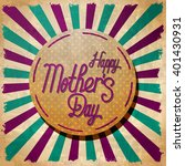 happy mothers day lettering....   Shutterstock .eps vector #401430931
