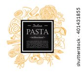 vector vintage italian pasta... | Shutterstock .eps vector #401431855