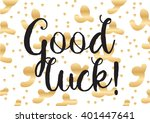 good luck inscription. greeting ... | Shutterstock .eps vector #401447641