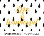 life is wonderful inspirational ... | Shutterstock .eps vector #401448661