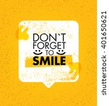 do not forget to smile.... | Shutterstock .eps vector #401650621