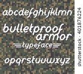 bulletproof armor typeface font ...   Shutterstock .eps vector #401876224