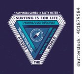 surfing is for life across the... | Shutterstock .eps vector #401879584