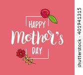 happy mother's day greeting... | Shutterstock .eps vector #401941315