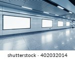 blank billboard in metro... | Shutterstock . vector #402032014