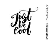 just be cool text vector black