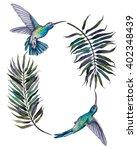 wreath. humming bird.... | Shutterstock . vector #402348439