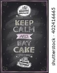 keep calm and eat a cake guotes ... | Shutterstock .eps vector #402416665