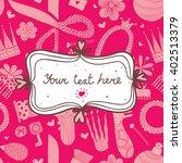 pink postcard for girls.... | Shutterstock .eps vector #402513379