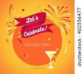 let s party. lets celebrate.... | Shutterstock .eps vector #402556477