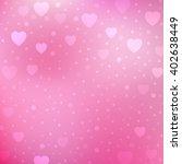 background hearts pattern.... | Shutterstock .eps vector #402638449