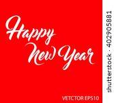 happy new year in vector eps10...   Shutterstock .eps vector #402905881