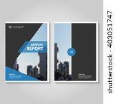annual report leaflet brochure... | Shutterstock .eps vector #403051747