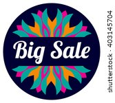 big sale sticker with floral... | Shutterstock .eps vector #403145704