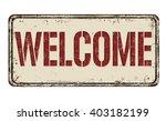 welcome vintage rusty metal... | Shutterstock .eps vector #403182199
