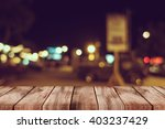empty top of wooden table or... | Shutterstock . vector #403237429